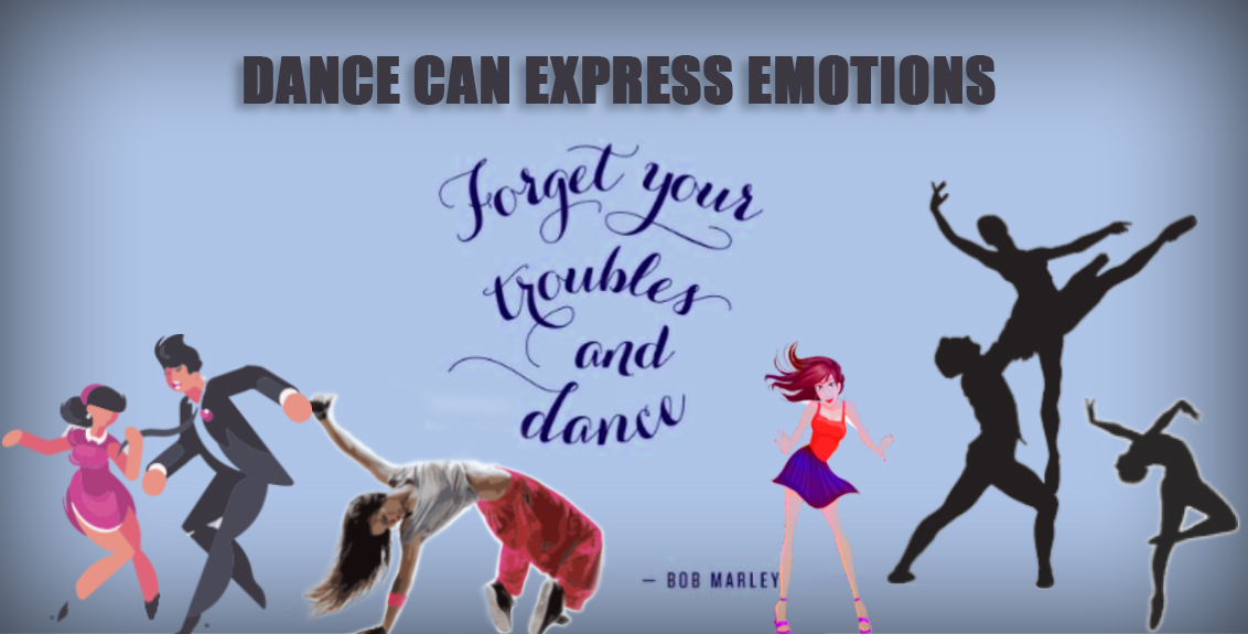 Dance can express emotions