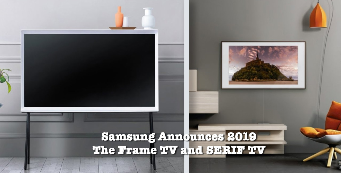 Samsung Announces 2019 Lifestyle TVs