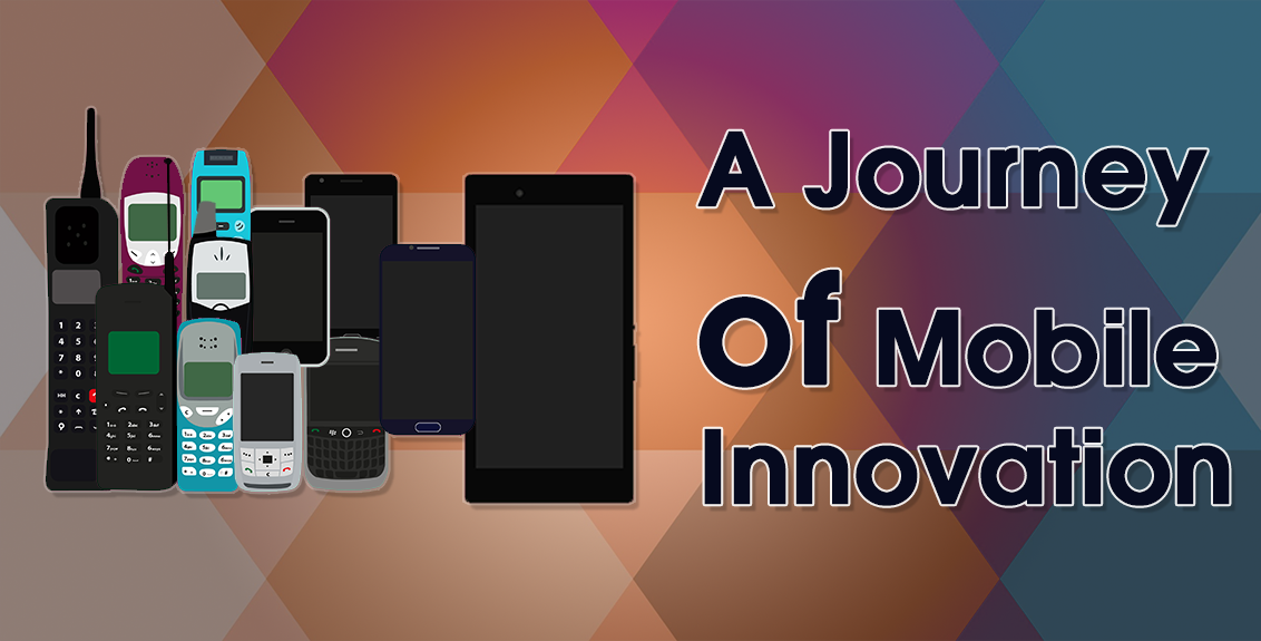 A Journey of Mobile Innovation