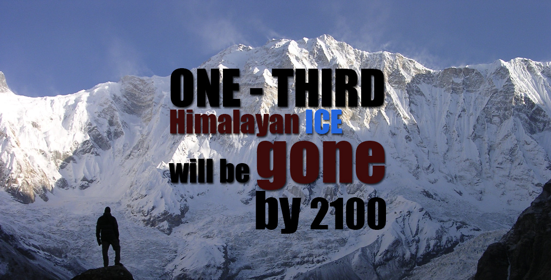 Himalayan ice will be gone by 2100